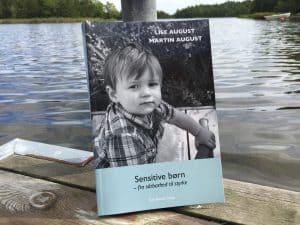 Bog Sensitive boern fra saarbarhed til styrke Lise og Martin August